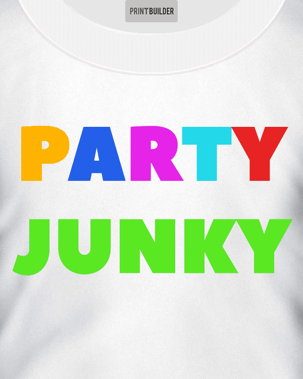 Party Junky Slogan T-Shirt Design On a White T-Shirt