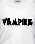 White t-shirt with a vampire slogan t-shirt design