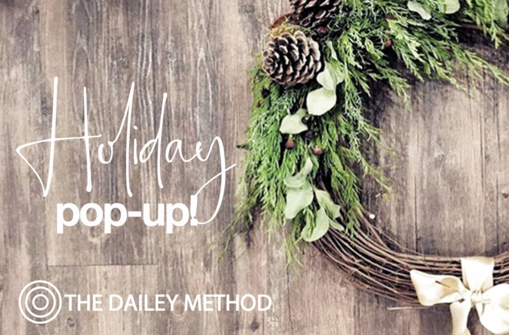 Join us for a healthy, happy Holiday Pop-up Dec. 1 @ The Dailey Method!