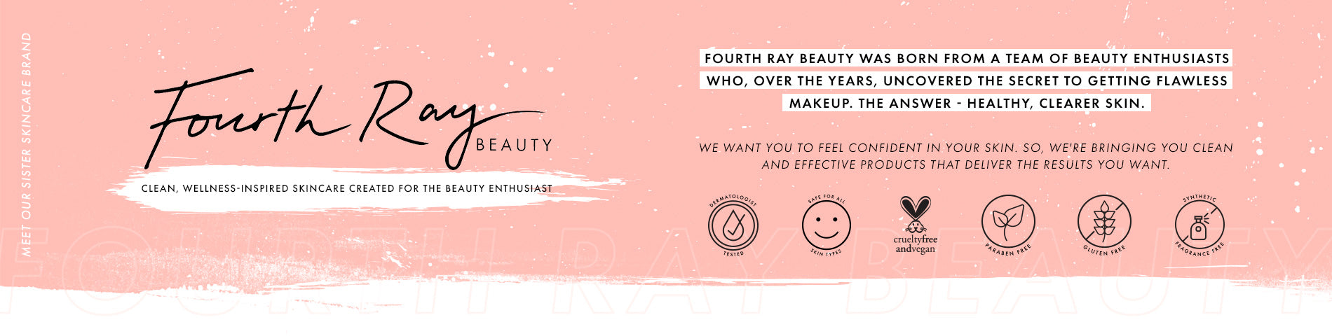 Fourth Ray Beauty Collection
