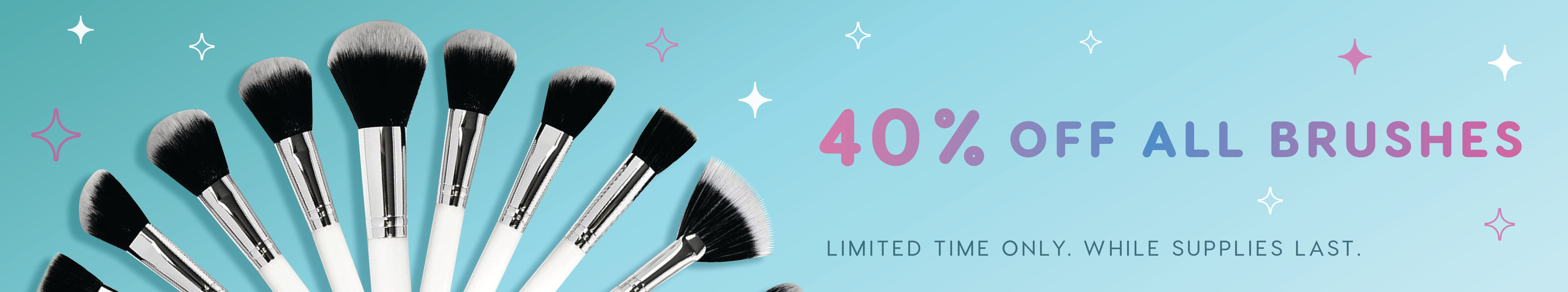 40% Off Brushes
