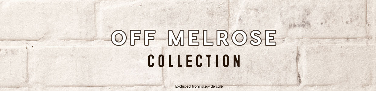 Off Melrose Collection