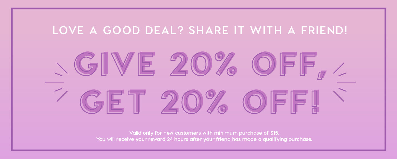 Refer A Friend Give 20%, Get 20%