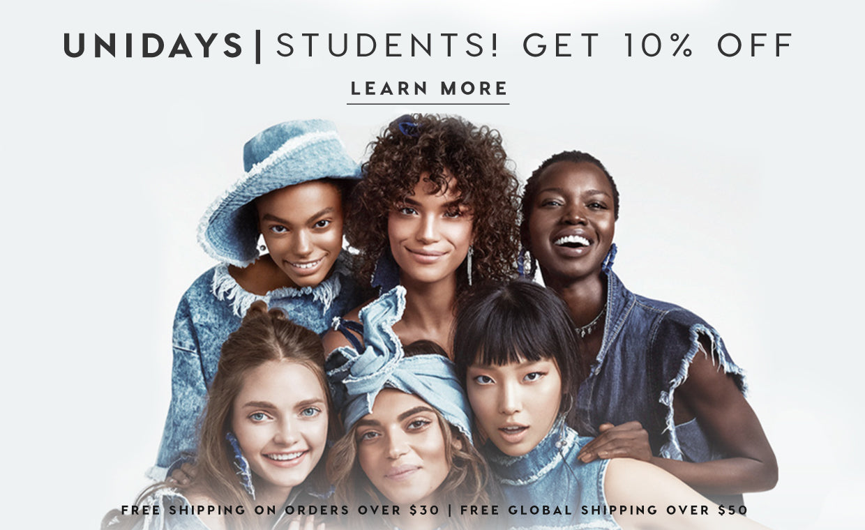 Unidays - Students! Get 10% off! Learn more. Free shipping on orders over $30, free global shipping over $50.