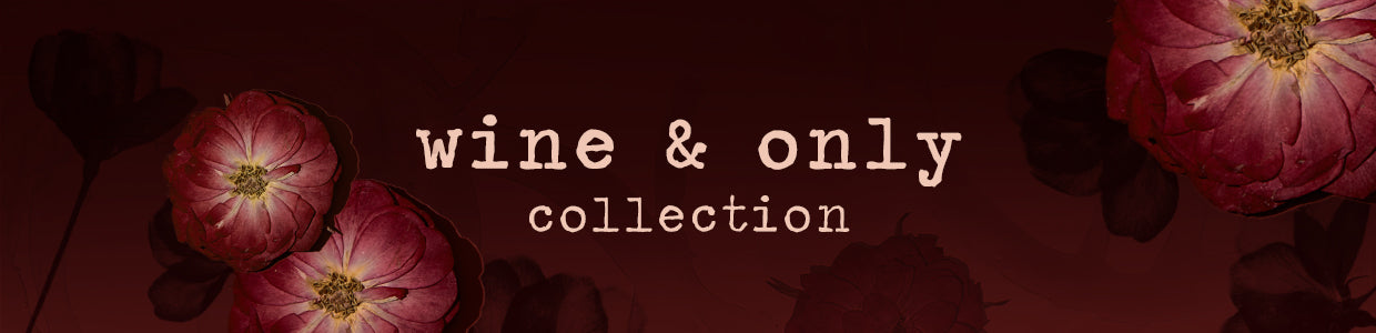 Wine & Only Collection