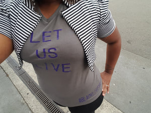 LET US LIVE- v neck tee - Endless Fashions LLC