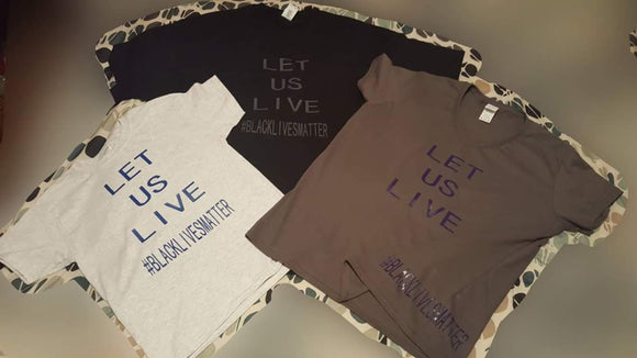 mens: Let Us Live tee - Endless Fashions LLC