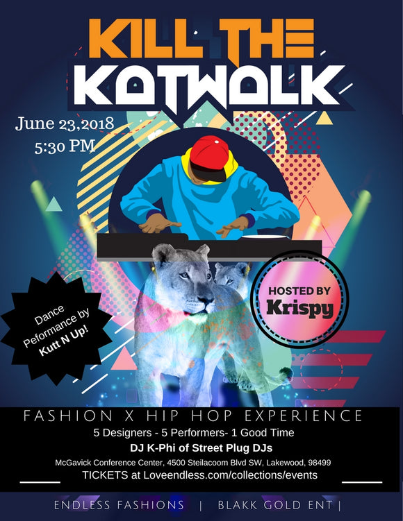 Kill the Katwalk- A Fashion and Hip Hop Experience