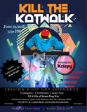 Kill the Katwalk- A Fashion and Hip Hop Experience - Endless Fashions LLC