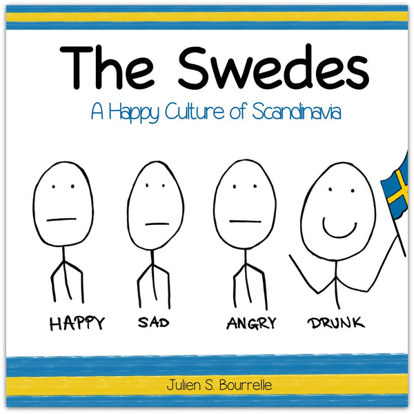 -- THE SWEDES -- A Happy Culture of Scandinavia