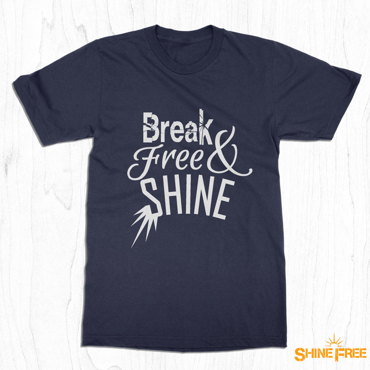 Break Free & SHINE - Men's Tee