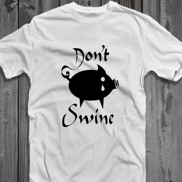 Dont Swine - Men's Tee