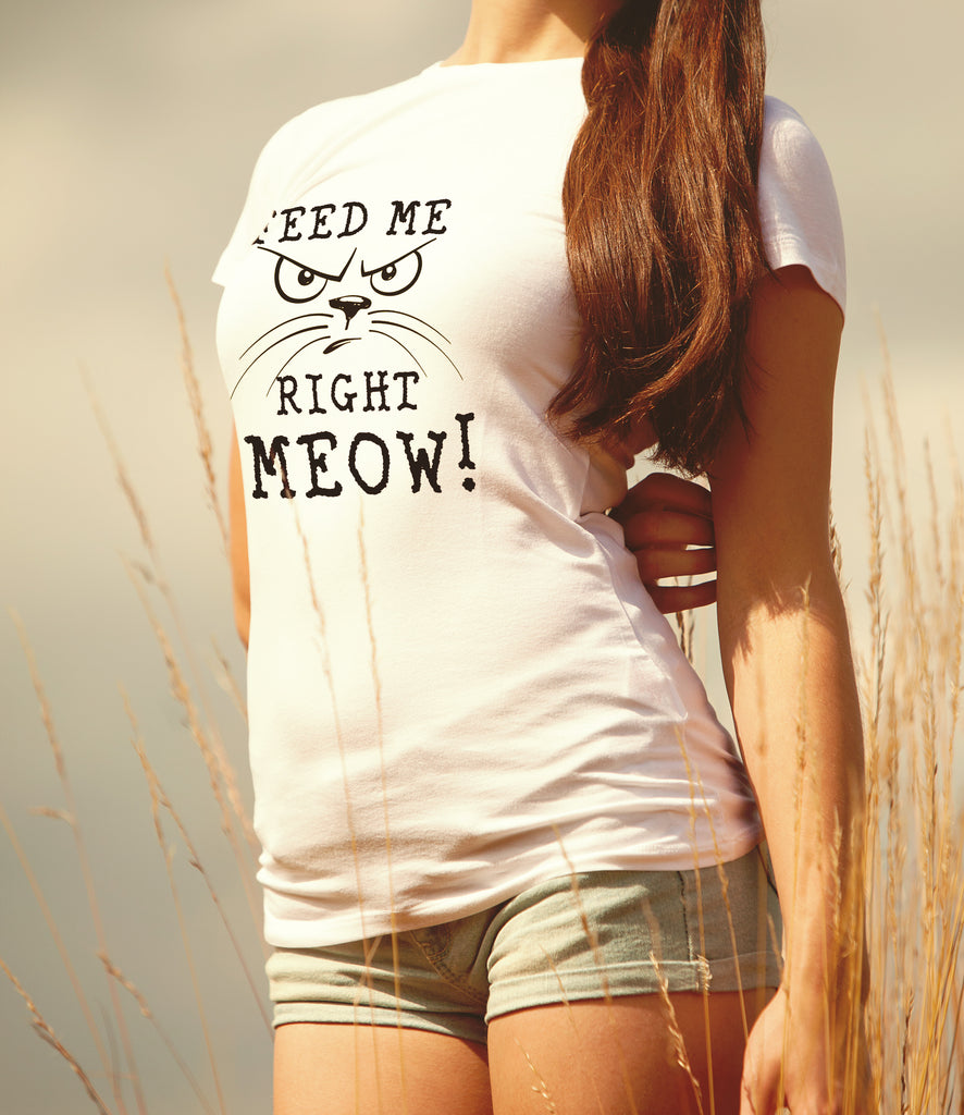 Feed Me Right MEOW! - Women's Tee