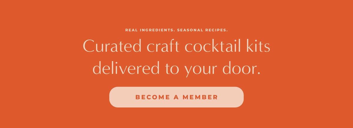 Cocktail Kit Subscription - Cocktail Commons