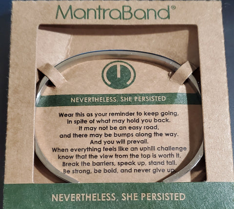 Nevertheless She Persisted Mantraband