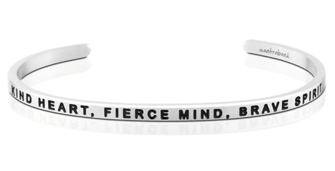 Kind Heart, Fierce Mind, Brave Spirit      Mantraband