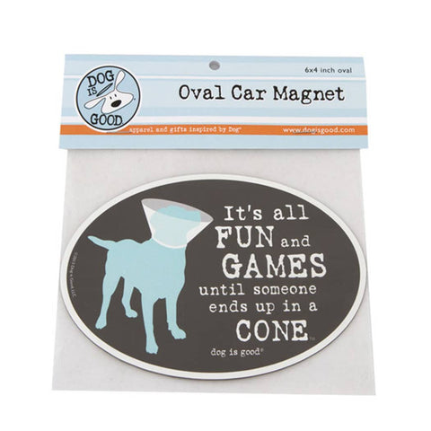 Dog is Good - It's All Fun and Games Car Magnet