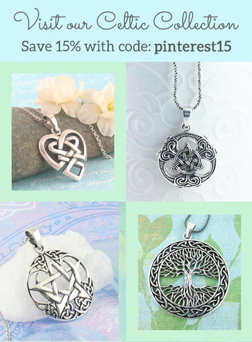 Visit our Celtic Collection & Save 15%!