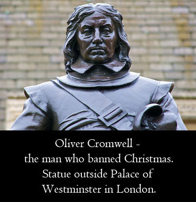 Oliver Cromwell, the man who banned Christmas