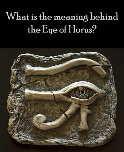 What is the meaning behind the Eye of Horus?
