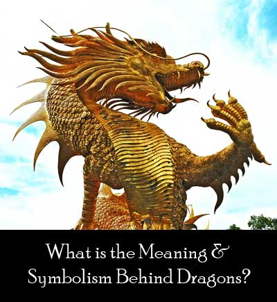 what is the symbolism and meaning behind dragons