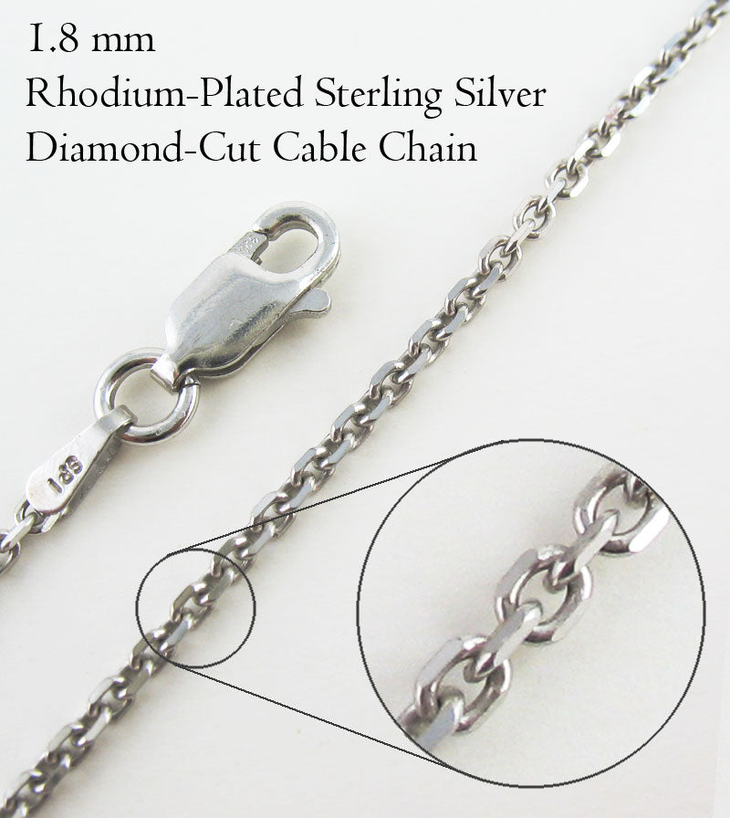 1.8 mm Rhodium-Plated Sterling Silver Diamond-Cut Cable Chain