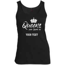 Queens are born in (add your text) - koolshopp