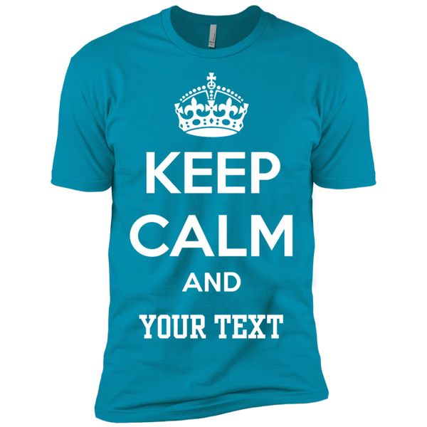 Keep Calm and ( Add your text)