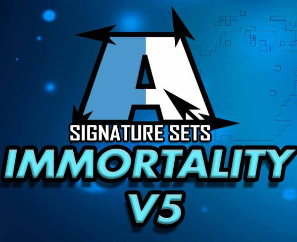 Immortality V5 Sets