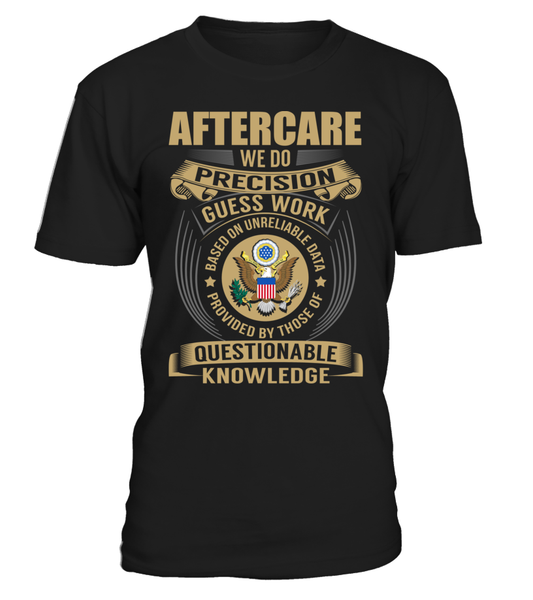 Aftercare - We Do Precision Guess Work