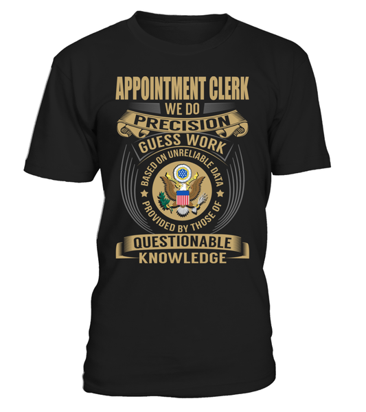 Appointment Clerk - We Do Precision Guess Work