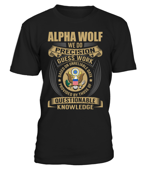 Alpha Wolf - We Do Precision Guess Work