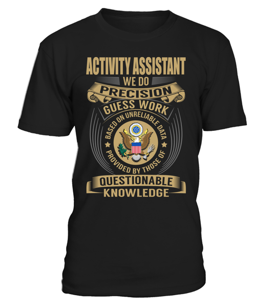 Activity Assistant - We Do Precision Guess Work