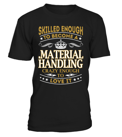 .Material Handling - Skilled Enough To Become