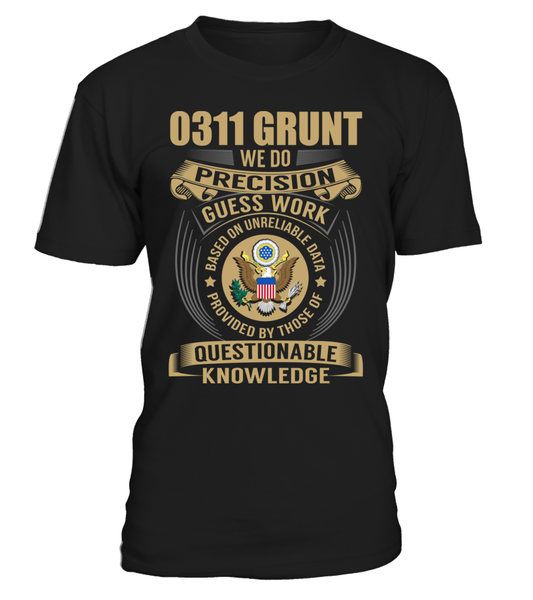 0311 Grunt - We Do Precision Guess Work