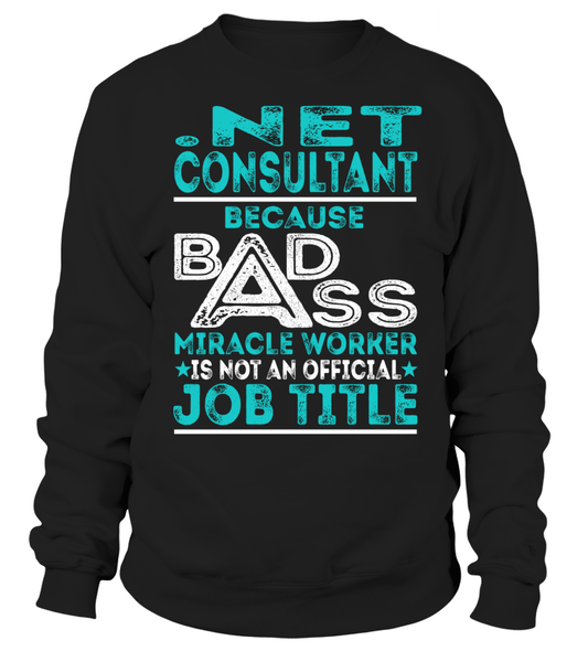 .Net Consultant - Badass Miracle Worker