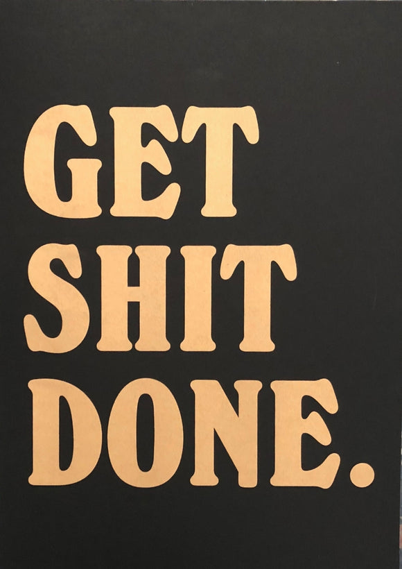 Get Shit Done (Black)