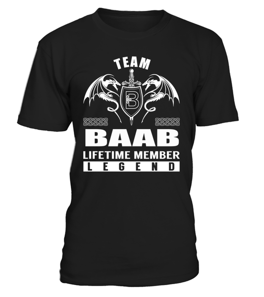 Team BAAB Lifetime Member Legend Last Name T-Shirt
