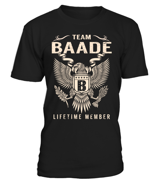 Team BAADE Lifetime Member Last Name T-Shirt