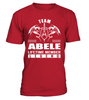 Team ABELE Lifetime Member Legend Last Name T-Shirt