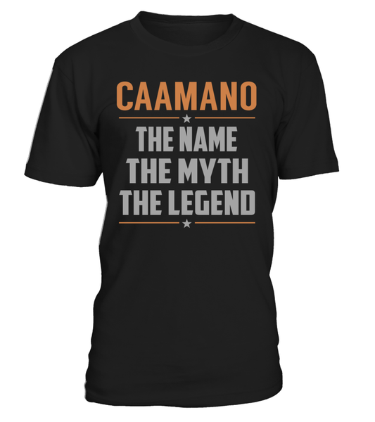 CAAMANO The Name The Myth The Legend Last Name T-Shirt