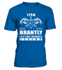 Team BRANTLY Lifetime Member Legend Last Name T-Shirt