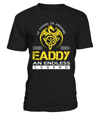 EADDY An Endless Legend Last Name T-Shirt
