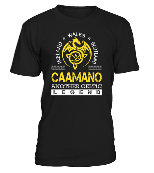 CAAMANO Another Celtic Legend Last Name T-Shirt