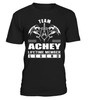 Team ACHEY Lifetime Member Legend Last Name T-Shirt