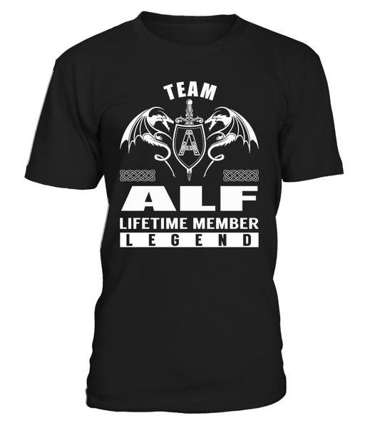 Team ALF Lifetime Member Legend Last Name T-Shirt