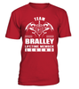 Team BRALLEY Lifetime Member Legend Last Name T-Shirt