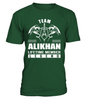 Team ALIKHAN Lifetime Member Legend Last Name T-Shirt