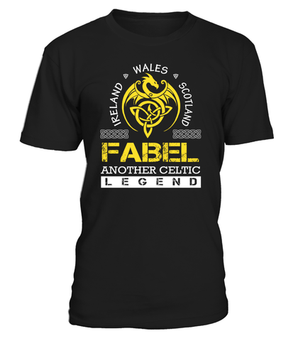 FABEL Another Celtic Legend Last Name T-Shirt