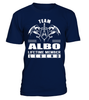 Team ALBO Lifetime Member Legend Last Name T-Shirt